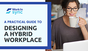 A Practical Guide to Designing a Hybrid Workplace